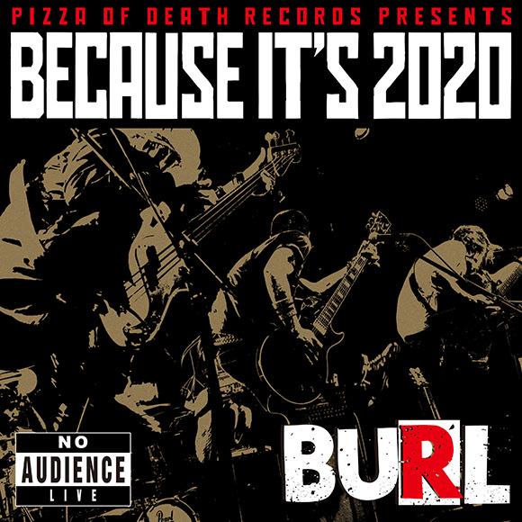 BECAUSE IT'S 2020 / BURL ジャケット画像